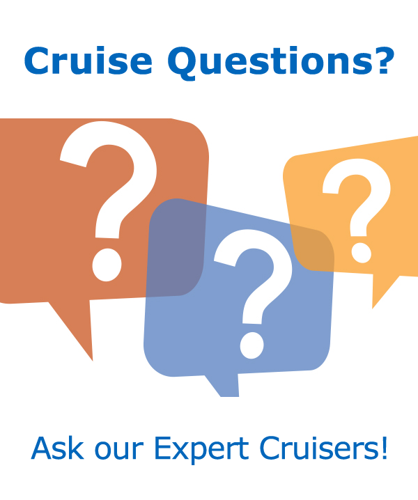 Ask our expert cruisers your cruise questions in our cruise forums