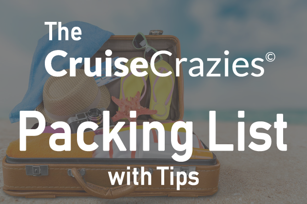 Cruise Packing List and Tips by Cruise Experts