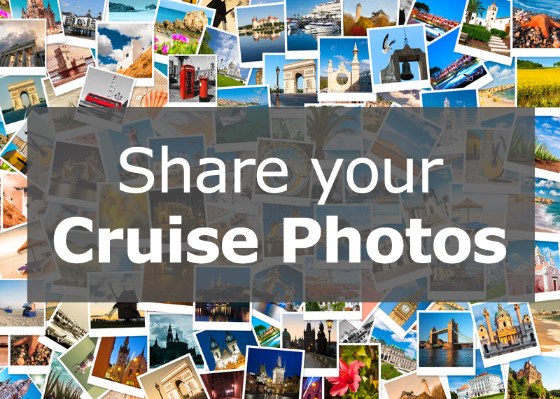 Share your cruise photos with CruiseCrazies
