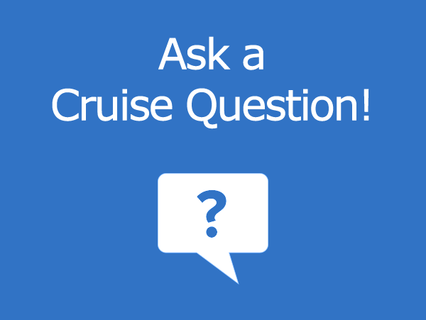 Questions? Ask our expert cruisers!