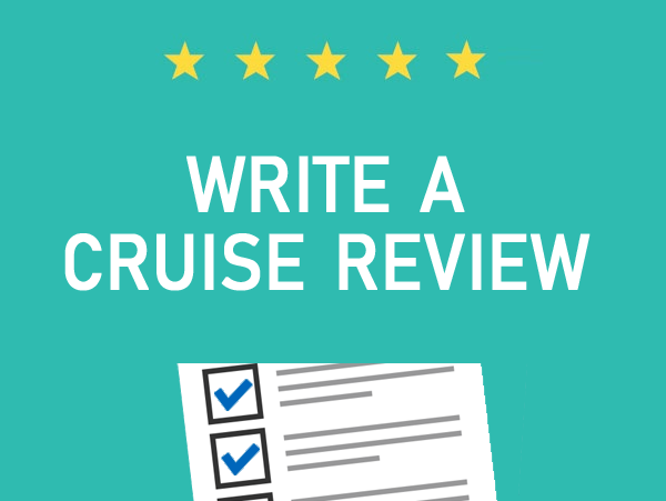 Submit a Cruise Review!